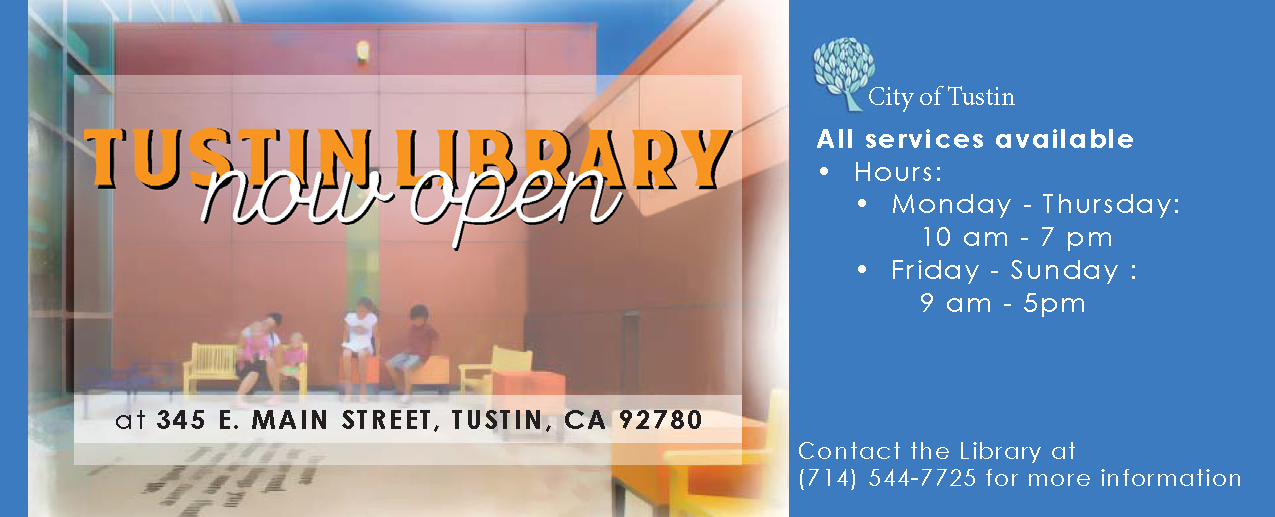 Tustin Library Now Open